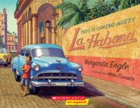 Todo el camino hasta La Habana (<i>All the Way to Havana</i>)