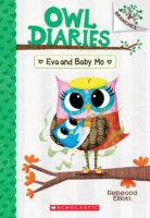 Owl Diaries: Eva and Baby Mo