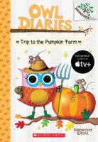 Owl Diaries #11: Trip to the Pumpkin Farm