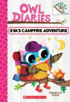 Owl Diaries: Eva's Campfire Adventure