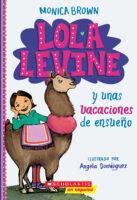 Lola Levine y unas vacaciones de ensueño (<i>Lola Levine and the Vacation Dream</i>)
