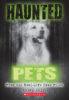 Haunted Pets