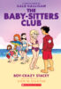 The Baby-Sitters Club® Graphix #7: Boy-Crazy Stacey