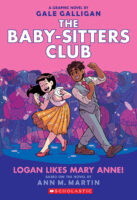 The Baby-Sitters Club® #8: Logan Likes Mary Anne!
