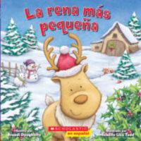 La rena más pequeña (<i>The Littlest Reindeer</i>)
