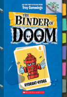 The Binder of Doom #4: Hydrant-Hydra