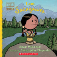 Ordinary People Change the World: I Am Sacagawea