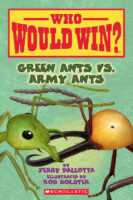 Who Would Win?® Green Ants vs. Army Ants
