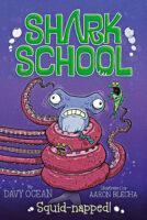 Shark School: Squid-napped!