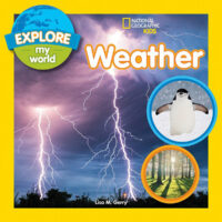National Geographic Kids™ Explore My World: Weather