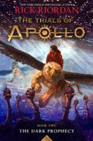 The Trials of Apollo #2: The Dark Prophecy