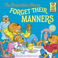 The Berenstain Bears® Forget Their Manners