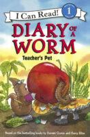 Diary of a Worm: Teacher's Pet
