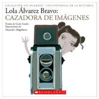 Lola Álvarez Bravo: Cazadora de imágenes (<i>Lola Álvarez Bravo: Image Hunter</i>)
