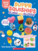 Make Your Own Super Squishies, Slime, and Putty