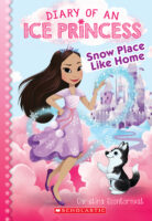 Diary of an Ice Princess: Snow Place Like Home