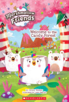 Marshmallow Friends: Welcome to the Candy Forest