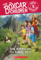 The Boxcar Children® Great Adventure #5: The Khipu and the Final Key