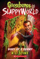 Goosebumps® SlappyWorld: Diary of a Dummy