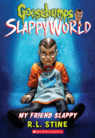 Goosebumps® SlappyWorld #12: My Friend Slappy