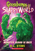 Goosebumps® SlappyWorld #13: Monster Blood Is Back