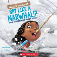 What if You Could Spy Like a Narwhal!?