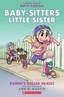 Baby-Sitters Little Sister® Graphix #2: Karen's Roller Skates