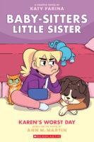 Baby-Sitters Little Sister® Graphix #3: Karen's Worst Day