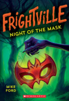 Frightville: Night of the Mask