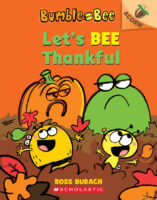 Bumble and Bee: Let's Bee Thankful