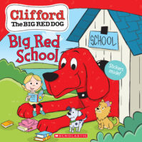 Clifford the Big Red Dog®: Big Red School