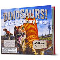 Dinosaurs! An Extraordinary Guide