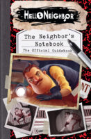 Hello Neighbor™: The Neighbor's Notebook: The Official Guidebook