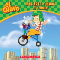 El Chavo: Por arte de magia / El Chavo: It's Magic!