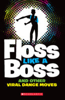 Floss Like a Boss and Other Viral Dance Moves