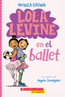 Lola Levine en el ballet (<i>Lola Levine and the Ballet Scheme</i>)