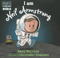 Ordinary People Change the World: I Am Neil Armstrong