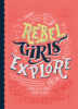 Rebel Girls Explore: 20 Tales of Extraordinary Women