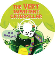The Very Impatient Caterpillar CD
