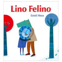 Lino Felino (<i>Lino the Lion</i>)