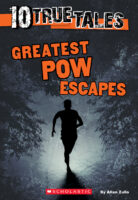 10 True Tales: Greatest POW Escapes