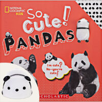 National Geographic Kids™: So Cute! Pandas