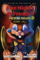 Five Nights at Freddy's: Fazbear Frights #5: Bunny Call