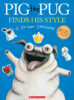 Pig the Pug Finds His Style