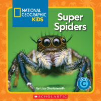 National Geographic Kids™: Super Spiders