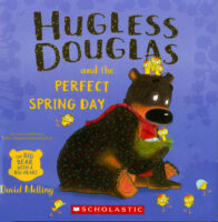 Hugless Douglas and the Perfect Spring Day