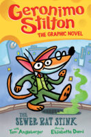 Geronimo Stilton: The Graphic Novel #1: The Sewer Rat Stink