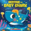Bedtime for Baby Shark
