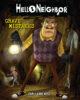 Hello Neighbor™: Grave Mistakes