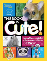 National Geographic Kids™: This Book Is Cute!